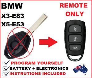 Fit BMW Key less Remote X3 E83 X5 E53 - 2003 2004 2005 2006 2007 2008 2009 2010