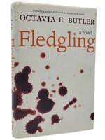 Octavia E Butler / FLEDGLING 1st edition 1st printing hardcover 2005 vg+