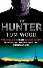 The Hunter: (Victor the Assassin 1) by Wood, Tom
