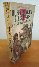 BUFFALO BILL'S BIG SURPRISE by Col Prentiss Ingraham, Great Western Library 116