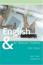 English and Communications for Business Students by John Scott