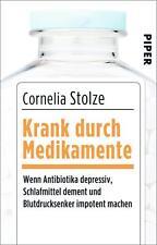 Krank durch Medikamente - Cornelia Stolze - UNGELESEN