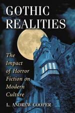 Gothic Realities: The Impact of Horror Fiction on Modern Culture
