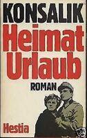 Heinz G. Konsalik - Heimaturlaub