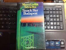 Marco Lodoli - Silvia Bre = SNACK BAR BUDAPEST, prima edizione ottimo
