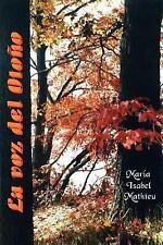 La Voz Del Otoño by Marma Isabel Mathieu (2003, Paperback)