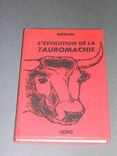 Tauromachie refilon l'evolution de la tauromachie 1960 Histoire de la Corrida