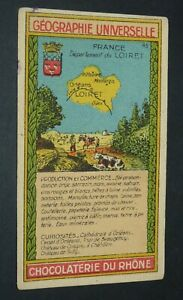 CHROMO 1920-1930 CHOCOLATERIE DU RHONE GEOGRAPHIE FRANCE LOIRET ORLEANS GIEN