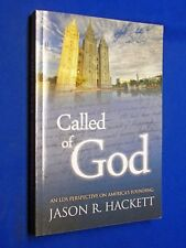 SIGNED Called of God LDS Perspective on America's Founding Jason Hackett Mormon