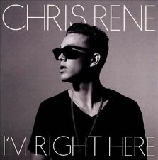 I'm Right Here by Chris Rene (CD, 2012) NEW/Sealed See Description !!! Free Ship