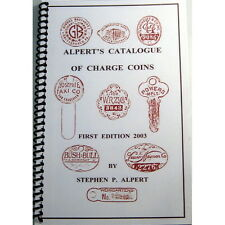 Alpert's Catalogue of Charge Coins Book First and Only Edition 2003 2nd Printing