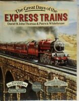 railway book Great Days of the Express Trains Hardback book