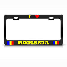 I LOVE ROMANIA Metal License Plate Frame ROMANIAN FLAG PRIDE Tag Border BLACK