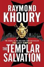 The Templar Salvation by Raymond Khoury (2010, Hardcover)