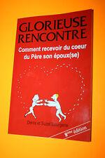 Glorieuse Rencontre - Bourgerie Denis Et S