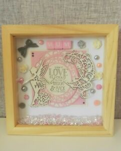 Deep box frame. MUM LOVE YOU TO THE MOON AND BACK. pink. grey, white