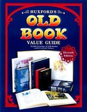 Huxford's Old Book Value Guide: 25,000 Listings of Old Books with Current Values