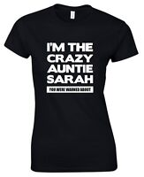 Personalised Crazy Auntie Ladies T-Shirt 8-16 Funny Printed Custom Gift Present