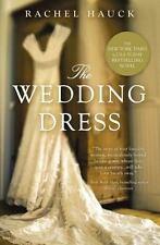 The Wedding Dress by Rachel Hauck (2012, Paperback)