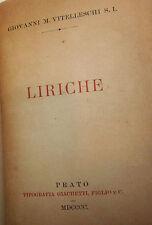 POESIA - Vitelleschi: LIRICHE 1900 Giachetti - Prato Soratte Albano Camaldoli 1a