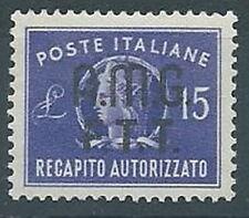 1949 TRIESTE A RECAPITO AUTORIZZATO 15 LIRE LUSSO MNH ** - RR1996