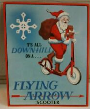 Santa Claus riding Flying Arrow Toy Scooter Vintage Metal Sign ONLY ONE