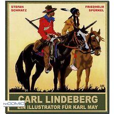 Carl Lindeberg Ein Illustrator für Karl May Schmatz Spürkel COMIC ARTBOOK NEU LP