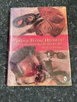Vintage Flying Helmets Aviation Headgear Before The Jet Age by Mick Prodger