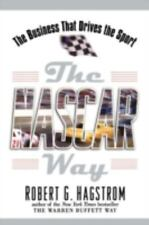 The NASCAR Way : The Business That Drives the Sport by Robert G., Jr