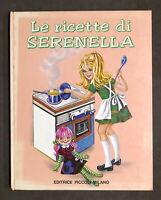 Libri ragazzi Cucina - Lise Marin - Le ricette di Serenella - anni '60