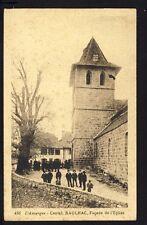 Carte Postale Ancienne Auvergne 15 - RAULHAC (Cantal) Façade de l'EGLISE Animés