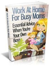 MOTHERS, WORK, AT HOME, INTERNET, BUSINESS, MAKE MONEY, EBOOK, W/ RESELL LICENSE