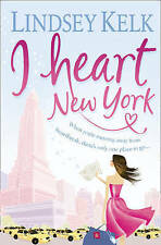 I Heart New York, Lindsey Kelk, Book, New Paperback