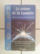 2007 Le retour de la lumière - L' année du discernement spirituel, avec CD
