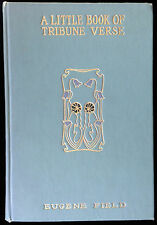 A LITTLE BOOK OF TRIBUNE VERSE Eugene Field Denver Poem Art Nouveau design 1901