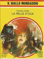 (Timothy Childs) La pelle d'oca 1982 il giallo Mondadori n.1739