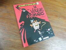 BD / DIRICK / LE VOLEUR D HUMAINS 1990 dedicacé avec un  dessin de DIRICK