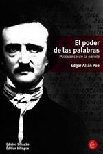 El Poder de Las Palabras/Puissance de la Parole : (Edición Bilingüe/Édition...