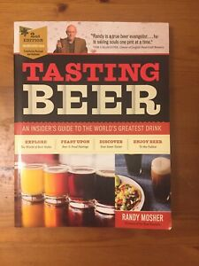 Tasting Beer: An Insiders Guide To The World's Greatest Drink