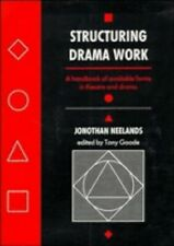 Structuring Drama Work: A Handbook of Available Forms in Theatre an... Paperback