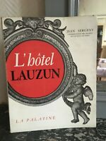 HOTEL Lauzun Ediciones La Palatine Jean Sargento 8 Tablas 1956