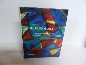 Murano Glass Themes and Variations (1910-1970)  Marc Heiremans Hardback