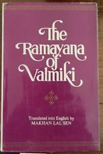 THE RAMAYANA OF VALMIKI Translated from the Original Sanskrit by MAKHAN LAL SEN