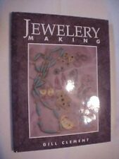 1994 Book, JEWELERY MAKING by Gill Clement; HOW TO