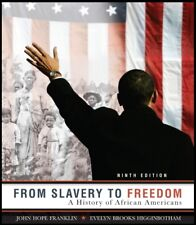 From Slavery to Freedom - A History of African Americans 9th Edition Franklin 9e