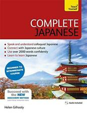 Complete Japanese Beginner to Intermediate Course: Learn to Read, Write, Speak a