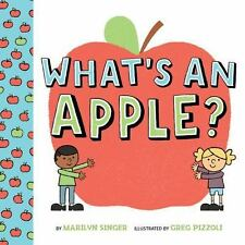 What's an Apple? by Marilyn Singer (2016, Hardcover)