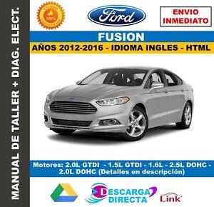 Manual de Taller Ford Fusión 2012-2016. Incluye Diagramas Eléctricos