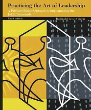 Practicing the Art of Leadership: A Problem-Based Approach to Implementing the I
