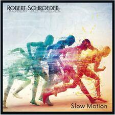 ROBERT SCHROEDER - SLOW MOTION  CD NEU